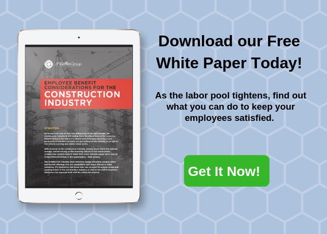 Employee Benefit Considerations for The Construction Industry