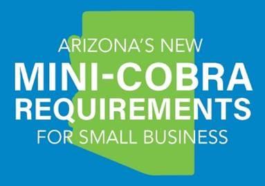 Arizona's new mini-COBRA reqirements