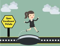 10 Pitfalls to Avoid This Open Enrollment Season