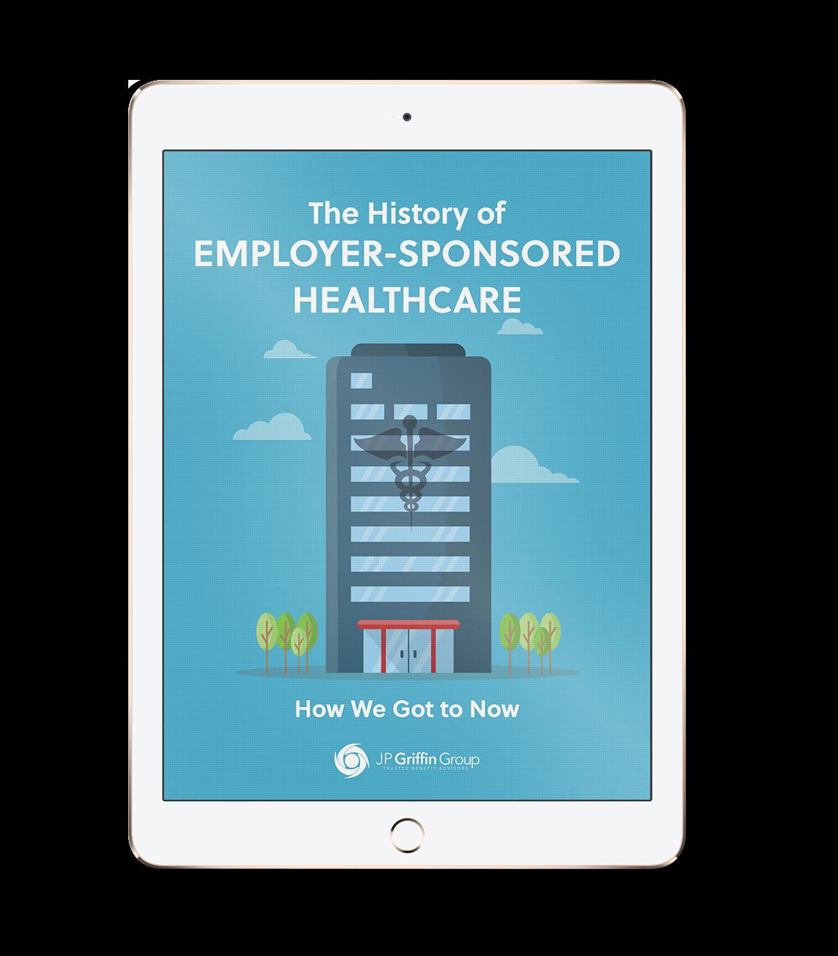 History of Employee Sponsored Healthcare