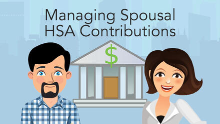 Managing Spousal HSA Contributions