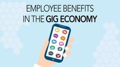 Employee Benefits in the Gig Economy