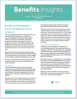 Benefits and Marketplace Trends Through the Lens of Covid-1
