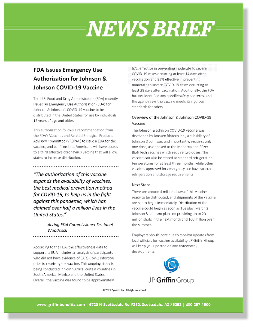FDA Issues Emergency Use Authorization for Johnson & Johnson COVID-19 Vaccine (3/1)