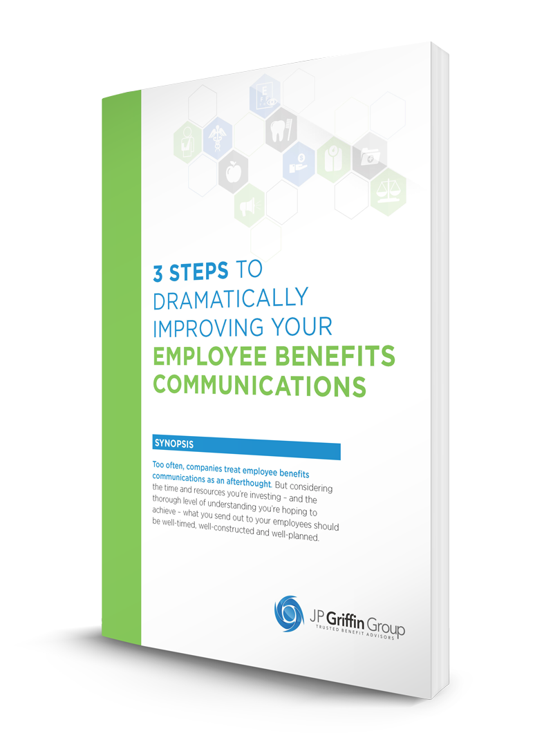Three Steps to Dramatically Improving Your Employee Benefits Communications - Featured Image
