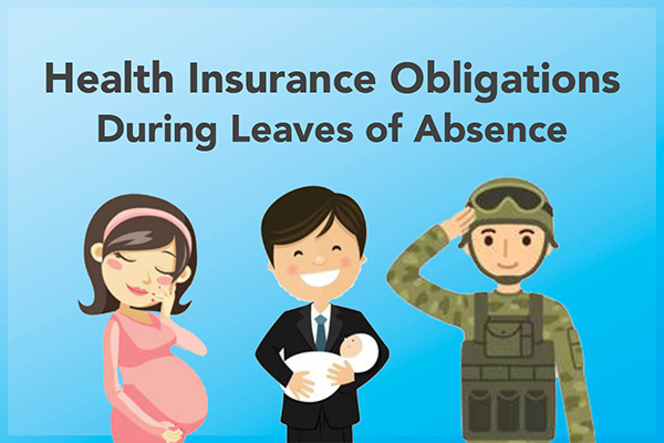 Leaves of Absence - Do Employers Need to Provide Health Insurance During These Times? - Featured Image