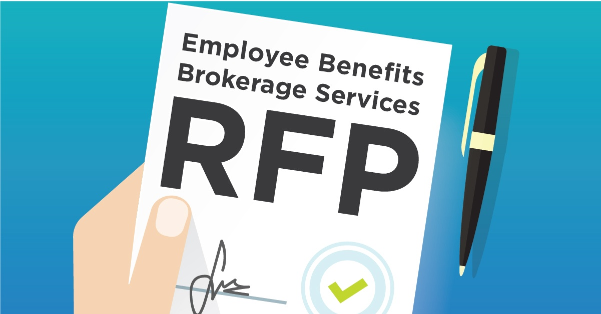 Shopping For A New Employee Benefits Broker The Rfp Process